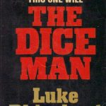 Decision making is the theme of the Dice Man